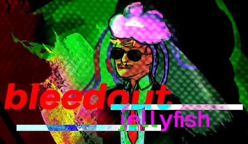 bleedout jellyfish