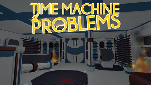 Time Machine Problems